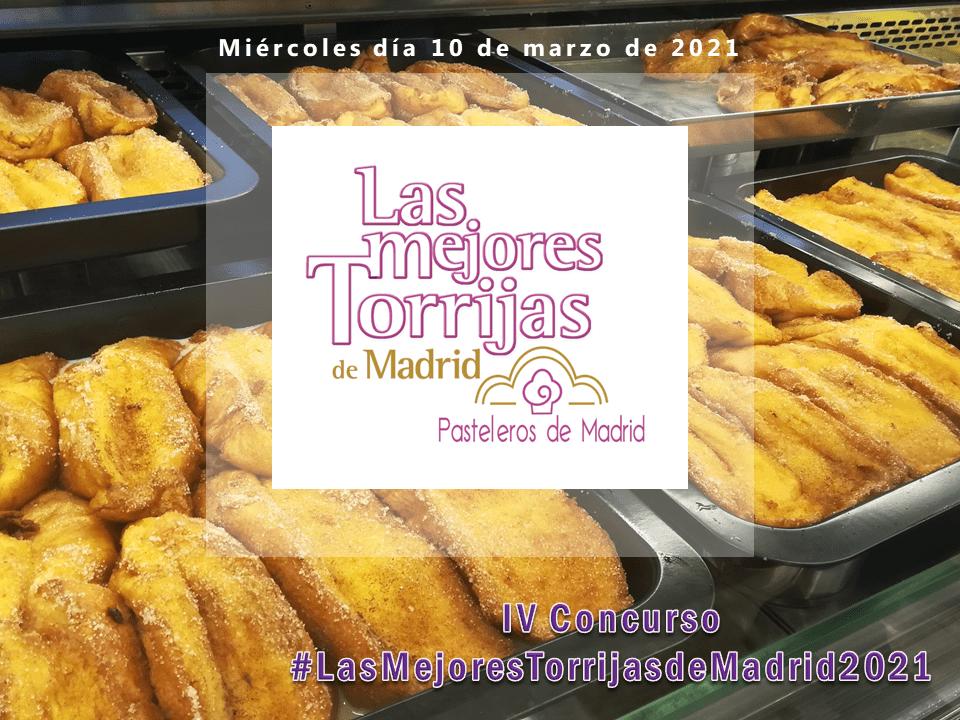 IV Concurso LAS MEJORES TORRIJAS DE MADRID 2021